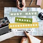 Experts Advise: The Best Travel Accessories and Gadgets
