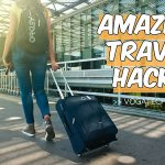 Amazing Travel Hacks You Want to Know Before Your Next Trip