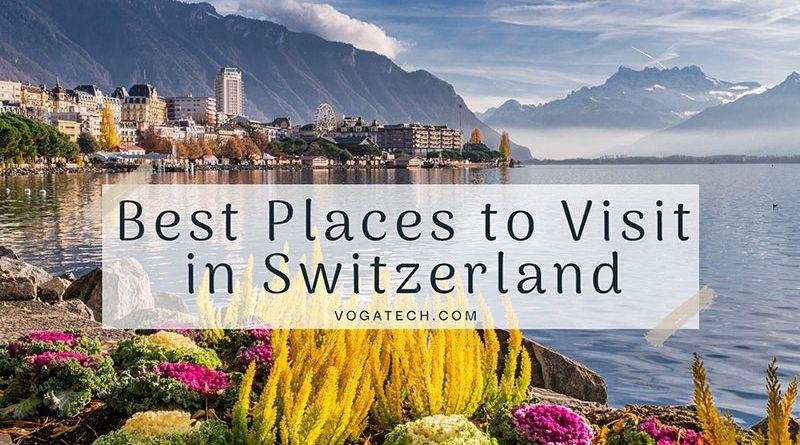 Best-places-visit-Switzerland-featured